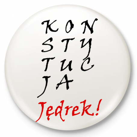 Badge badge, pin's CONSTITUTION Jędrek!